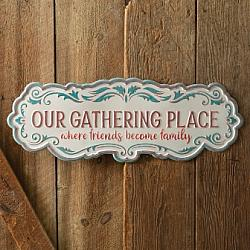 Our Gathering Place Metal Wall Sign-Our Gathering Place Metal Wall Sign